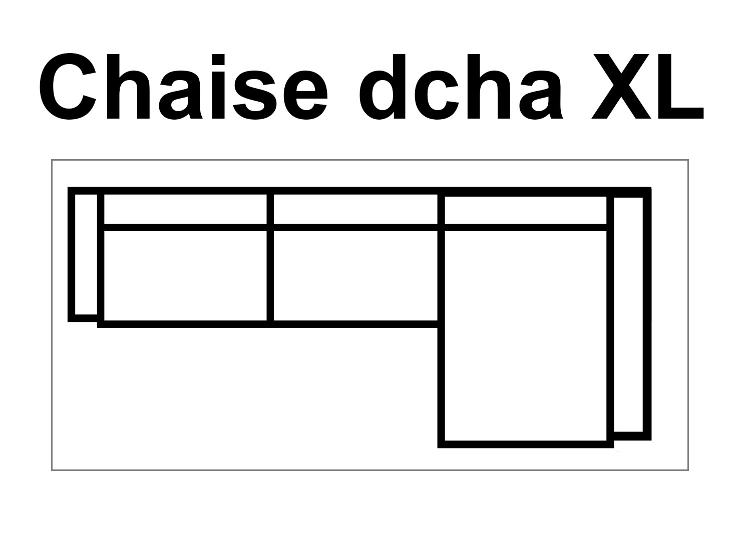 Chaise Dcha XL